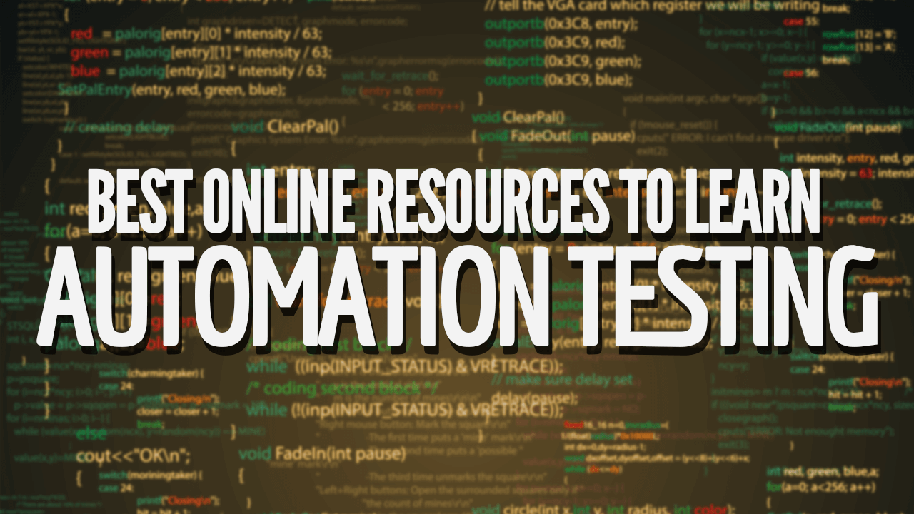 Best Online Resources to Learn Automation Testing