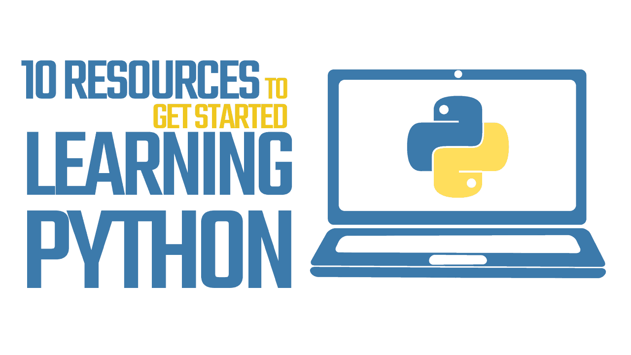 The Best Way to Learn Python - 10 Resources To Get Started