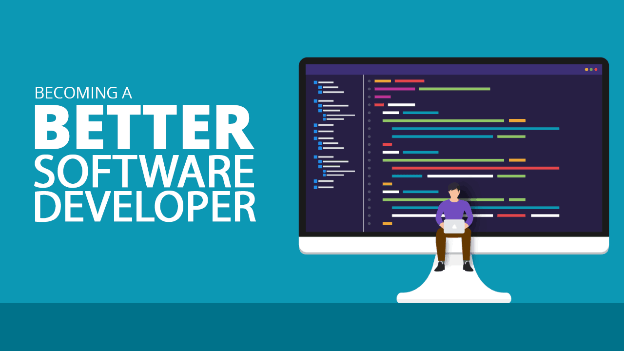 software developer becoming better need programmer know simple fullpcsoftware