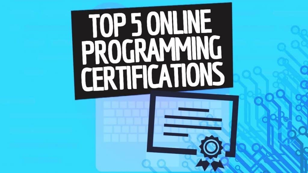 Top 5 Online Coding Certifications (2018 UPDATED) - Simple Programmer