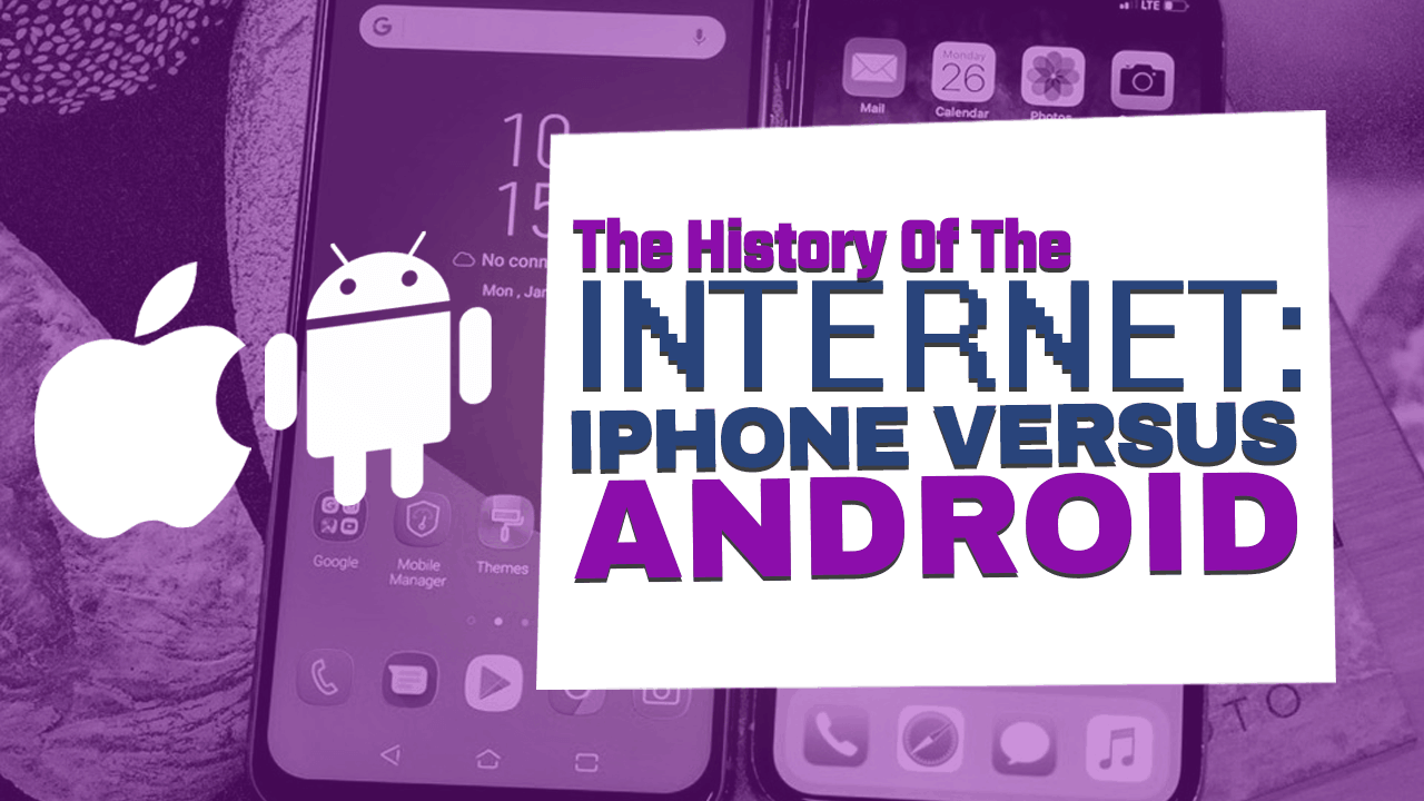 History of the Internet Part 16: iPhone Versus Android